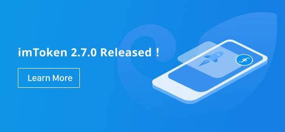 imToken 2.7.0, supporting Filecoin!